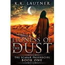 Lioness of The Dust (The Scarab Prophecies Book 1)