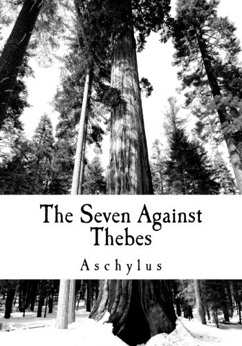 Read Online The Seven Against Thebes pdf