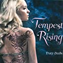 Tempest Rising Audiobook by Tracy Deebs Narrated by Casey Holloway