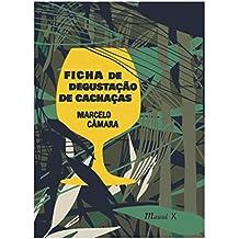 Ficha De Degustação De Cachaças Marcelo Câmara