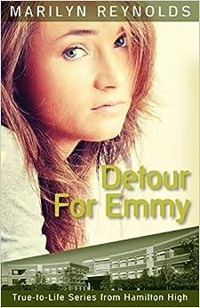 Detour for Emmy (Hamilton High True-to-Life)