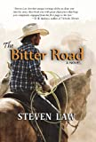 The Bitter Road, Steven Law, 1930584547