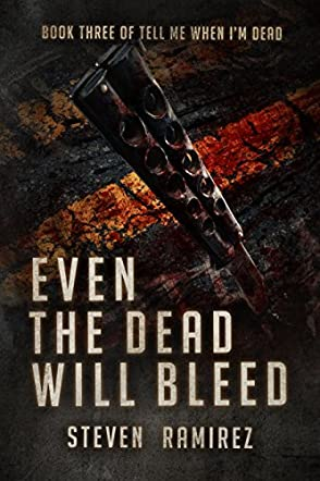 Even The Dead Will Bleed