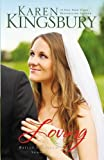 Loving (Bailey Flanigan Series)