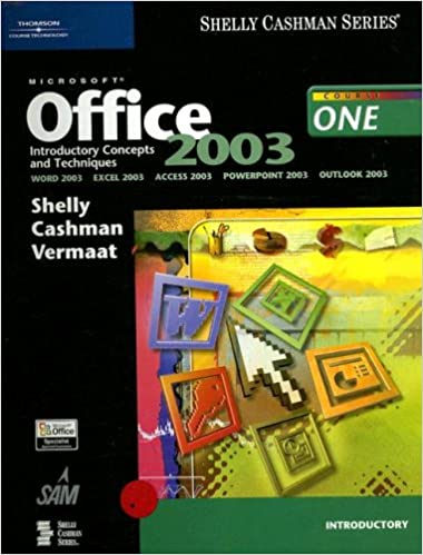 microsoft office 2003 introductory concepts and techniques shelly