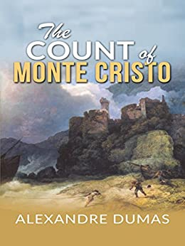 The Count of Monte Cristo by [Alexandre Dumas]