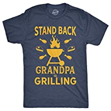 Mens Stand Back Grandpa Is Grilling Tshirt Funny Fathers Day BBQ Tee For Guys -5XL