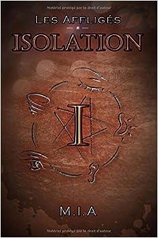 Book Les Affligés - Volume 1 : Isolation