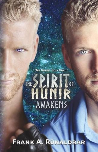 Download The Spirit of Hunir Awakens (Part 2): The Norse 'Holy Grail' (High Galdr) pdf epub