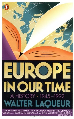 Europe in Our Time: A History 1945-1992