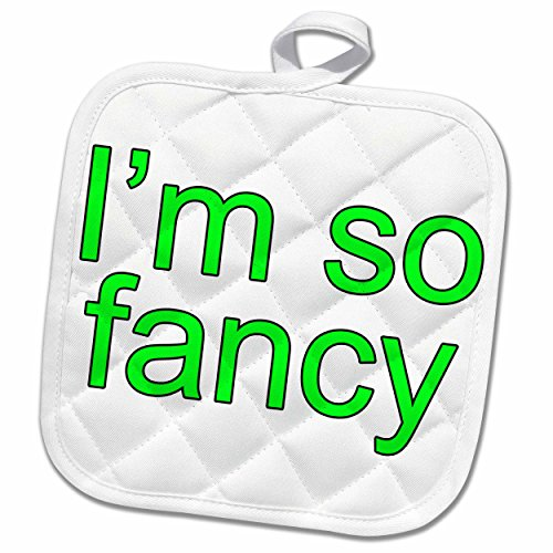 3dRose EvaDane - Funny Quotes - Im so fancy. Lime Green. - 8x8 Potholder - Exercise Iggy Azalea