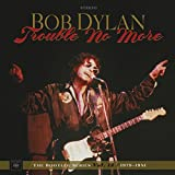 #8: Trouble No More: The Bootleg Series Vol. 13 / 1979-1981