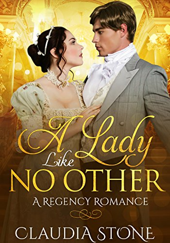 A Lady Like No Other: A Regency Romance (Regency Black Hearts Book 3) -