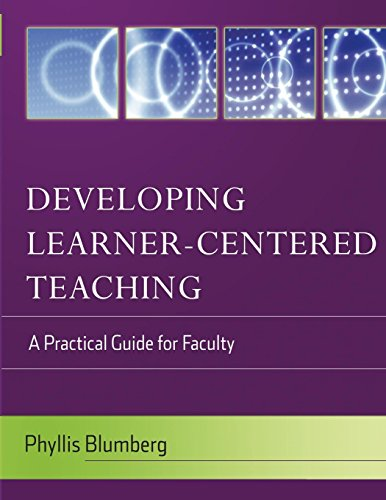 (Developing Learner-Centered Teaching: A Practical Guide for Faculty)