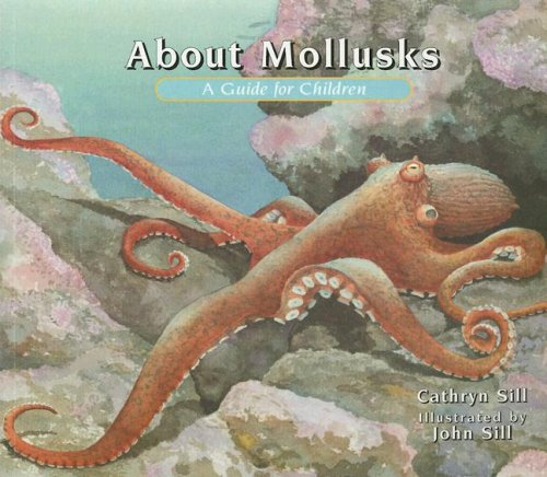 About Mollusks: A Guide for Children (About... (Peachtree))