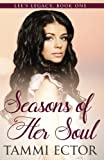Seasons of Her Soul (Lee's Legacy: Book One) (Volume 1)