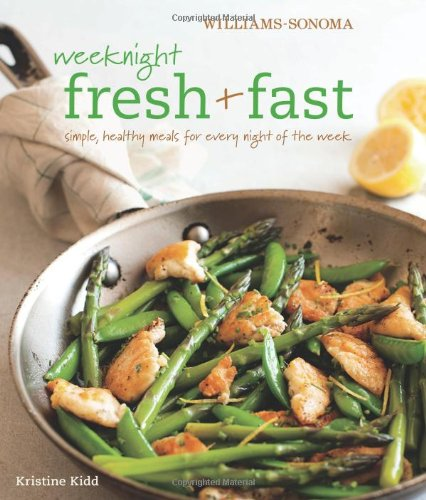 st (Williams-Sonoma): Simple, Healthy Meals for Every Night of the Week ()