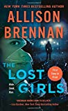 The Lost Girls: A Novel (Lucy Kincaid Novels)