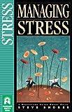 Managing Stress, Steve Shores, 1576830837