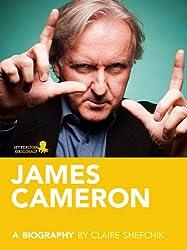 James Cameron: A Biography
