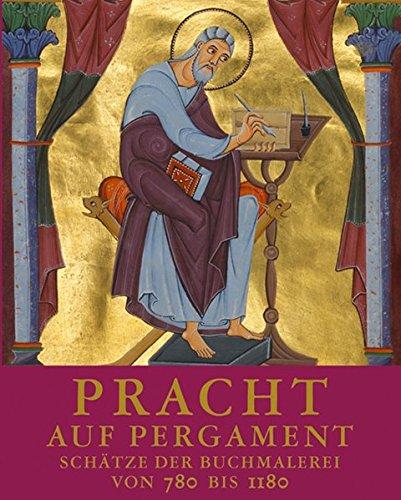 Pracht auf Pergament: Schätze der Buchmalerei von 780 bis 1180