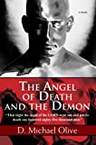 The Angel of Death and the Demon, D. Olive, 0595458807