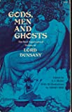 img - for Gods, Men and Ghosts: The Best Supernatural Fiction of Lord Dunsany book / textbook / text book