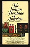 Indian Heritage of America, Alvin M. Josephy, 0553149784