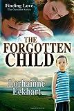 The Forgotten Child, Lorhainne Eckhart, 1497466474