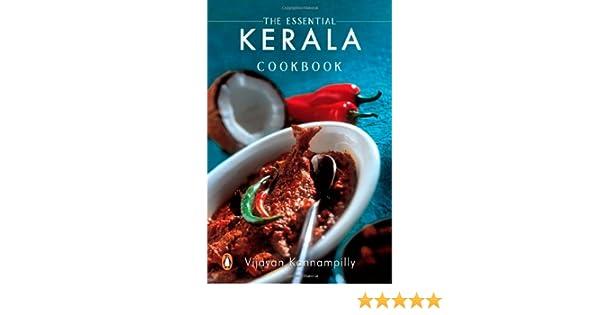 Essential Kerala Cookbook: Vijayan Kannampilly: 9780143029502: Amazon.com:  Books