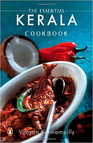 Essential kerala cookbook vijayan kannampilly 9780143029502 essential kerala cookbook vijayan kannampilly 9780143029502 amazon books forumfinder Gallery