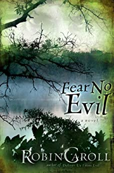 Fear No Evil (The Evil Series Book 2) by [Caroll, Robin]