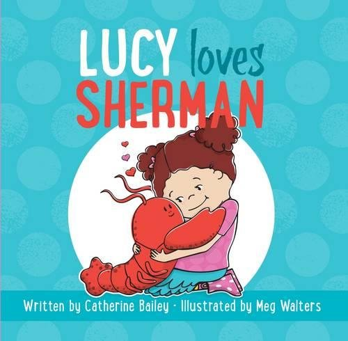 Lucy Loves Sherman (Cute Halloween Stories)