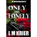 Only the Lonely: DI Ted Darling Series Book 5