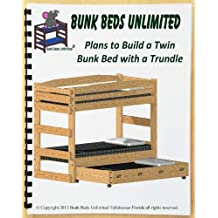 Bunk Bed DIY Woodworking Plan to Build Your Own Stackable Twin Extra-Long (XL over XL) with Standard Twin Trundle Bed and Hardware Kit for Bunk and Trundle that Sleeps Three (Wood NOT Included)