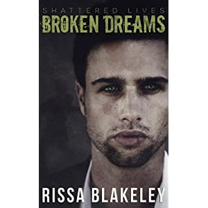 Broken Dreams (Shattered Lives, Book One)