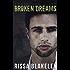 Broken Dreams (Shattered Lives, Book One)
