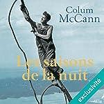 Les saisons de la nuit | Colum McCann