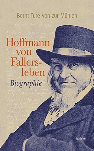 Hoffmann von Fallersleben: Biographie