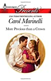 More Precious Than a Crown, Carol Marinelli, 0373132735