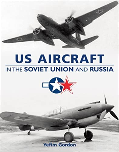 U.S. Aircraft in the Soviet Union & Russia
