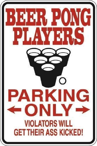Lilyanaen New Metal Sign Aluminum Sign Vintage Beer Pong Players Parking Only Wall Sign for Outdoor & Indoor 8