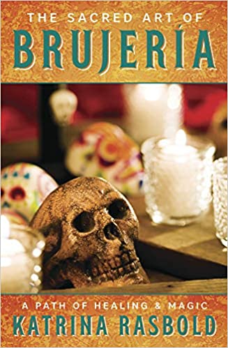 The Sacred Art Of Brujeria A Path Of Healing Magic Rasbold Katrina 9780738762715 Amazon Com Books If you created your account with a mobile phone number, you'll need to use your mobile phone number to log into your account. the sacred art of brujeria a path of