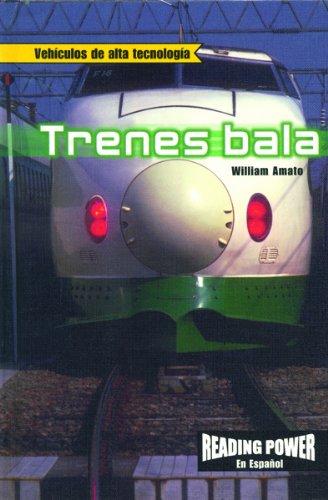 Trenes Bala/Bullet Trains (Vehiculos de alta tecnologia) (Spanish Edition) ebook
