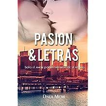 Pasión y Letras (Spanish Edition)