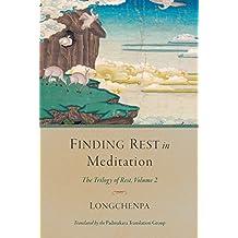 Finding Rest in Meditation: Trilogy of Rest, Volume 2