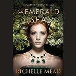 The Emerald Sea | Richelle Mead