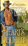 Heart's Delight, Ruth Ryan Langan, 0425216330