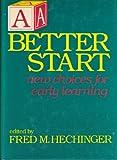 A Better Start, , 0802708978