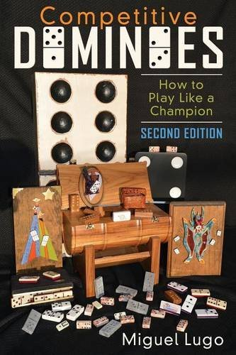 Download Competitive Dominoes: How to Play Like a Champion - Second Edition pdf